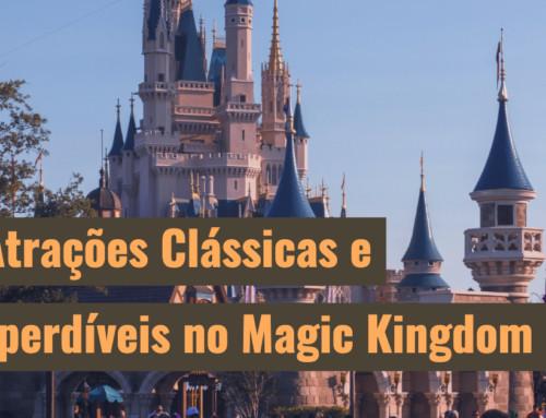 7 Atrações Clássicas e Imperdíveis no Magic Kingdom