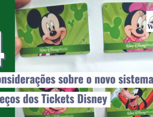 4 observações sobre o novo sistema de cobrança dos Tickets Disney 2018