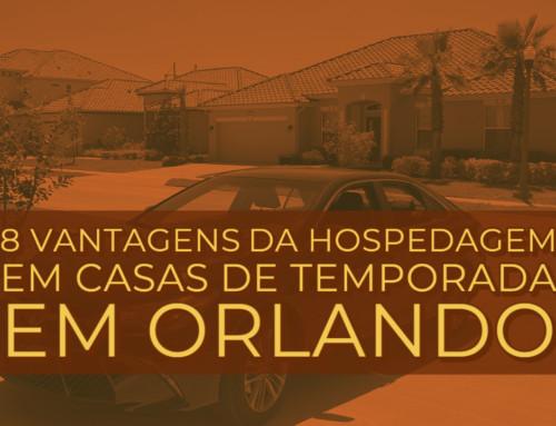 8 Vantagens da hospedagem em Casas de temporada em Orlando