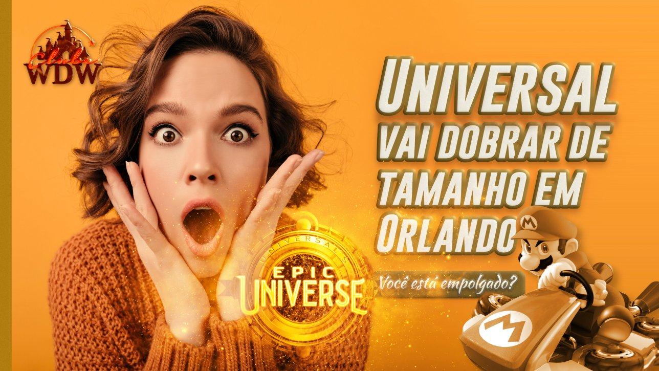 Universal vai dobrar de tamanho em Orlando